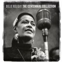 Billie Holiday - Centennial Collection